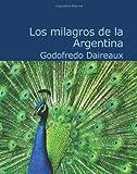 Los Milagros de la Argentina, Godofredo Daireaux, 1426479638