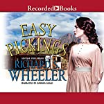 Easy Pickings | Richard S. Wheeler