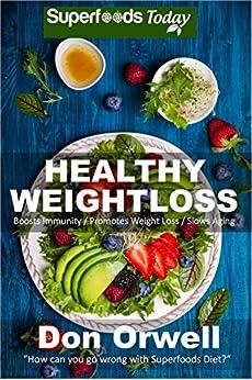 Healthy Weightloss Antioxidants Phytochemicals Transformation ebook