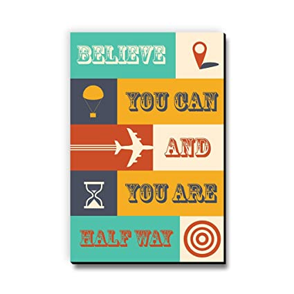 Believe You Can and You are Halfway Fridge Magnet/Multipurpose Magnet for Home/Kitchen / Office by Seven Rays