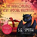 The Dragonlings' Very Special Valentine Audiobook by S.E. Smith Narrated by David Brenin