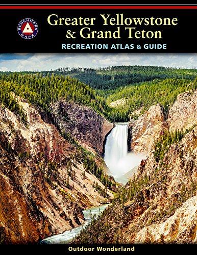 (Greater Yellowstone & Grand Teton Recreation Atlas & Guide)