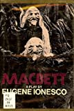 Macbett : A Play, Ionesco, Eugène, 0394488792