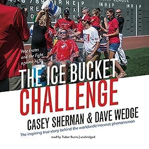 The Ice Bucket Challenge Audiobook