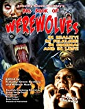 img - for Timothy Green Beckley's Big Book of Werewolves: In Reality! In Folklore! In Cinema! And In Lust! book / textbook / text book