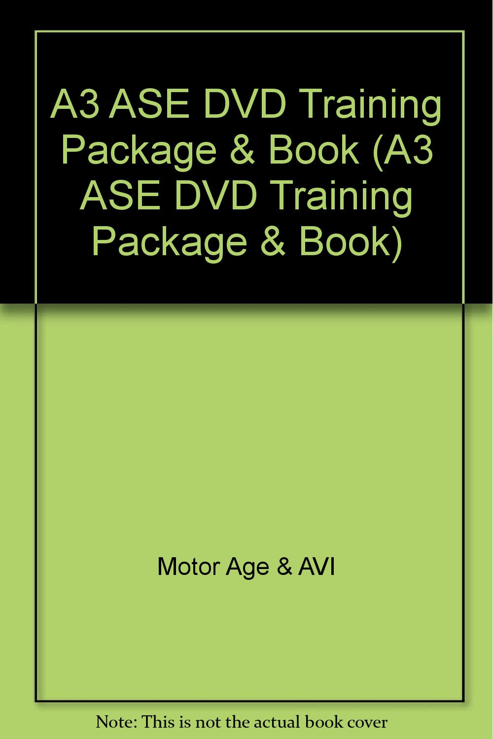 Read Online A3 ASE DVD Training Package & Book (A3 ASE DVD Training Package & Book) ebook