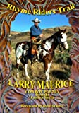 Rhyme Riders Trail, Larry Maurice, 1478268867