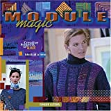 Module Magic: Creative Projects to Knit One Block at a Time