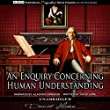An Enquiry Concerning Human Understanding Audiobook by David Hume Narrated by Alastair Cameron