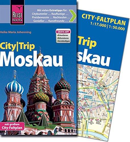 Reise Know-How CityTrip Moskau: Reiseführer mit Faltplan und kostenloser Web-App