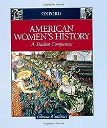 American Women's History: A Student Companion (Student Companions to American History)