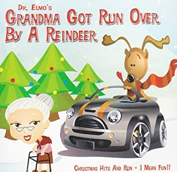 grandma got run over by a reindeer by dr elmo
