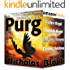 Paranormal: PURG - The COMPLETE PURGATORY SERIES of 4 Paranormal Thriller-Romance Books: Fallen Angel, The 4th Angel, Burning Heaven, Falling Shadows (Paranormal Romance by Nicholas Black Book 5)