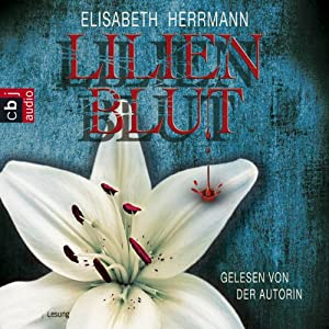 Lilienblut Hörbuch