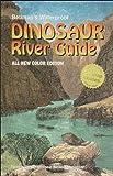 Belknap's Waterproof Dinosaur River Guide, Buzz Belknap and Loie Belknap Evans, 0916370127