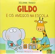 Gildo e os Amigos na Escola