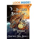 ...In One Basket (Time Will Tell Book 3)