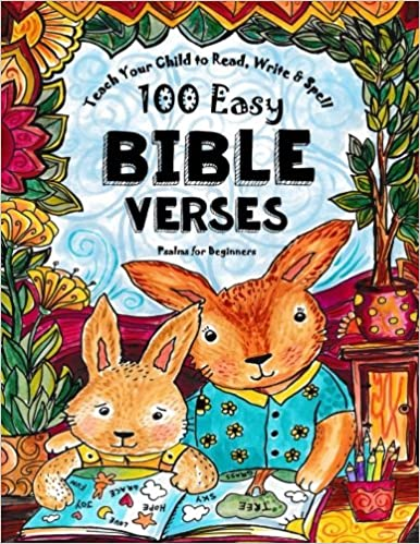 Teach Your Child to Read, Write and Spell: 100 Easy Bible