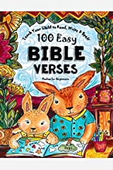 Teach Your Child to Read, Write and Spell: 100 Easy Bible Verses - Psalms (Christian Family Homeschooling) (Volume 1) Paperback
