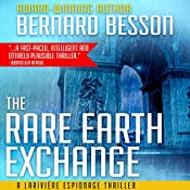 The Rare Earth Exchange [Partage des Terres] | Bernard Besson, Sophie Weiner - translator