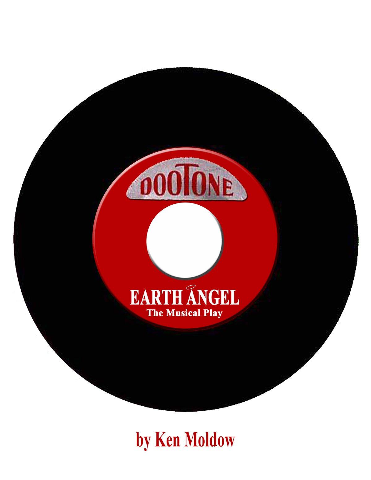 EARTH ANGEL The Musical Stage Play pdf epub