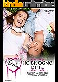 D&S Ho bisogno di te (Small Heart Problems Vol. 2)