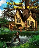 The Spooky Haunted Hollow, Jan Thornton, 1460909658