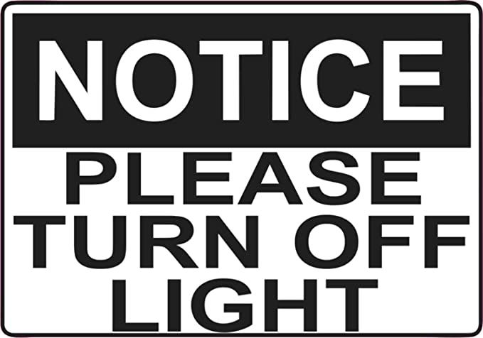 PLEASE TURN OFF THE LIGHTS WALL SWITCH  STICKER VINYL TLO003