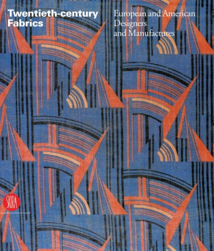 Twentieth-century Fabrics: European and American Designers and Manufacturers by Brand: Skira