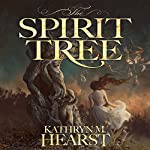 The Spirit Tree: Tessa Lamar Novels, Book 1 | Kathryn M. Hearst