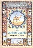 The Beduins' Gazelle, Frances Temple, 0531095193