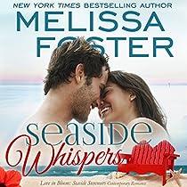 SEASIDE WHISPERS: LOVE IN BLOOM: SEASIDE SUMMERS