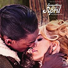 Something About April (Instrumentals)