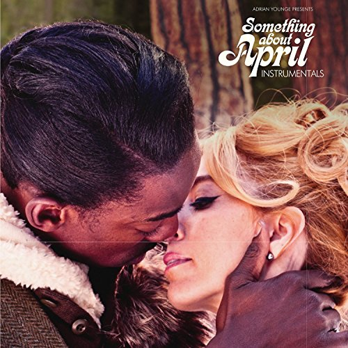 Adrian Younge Presents - Something About April (Instrumentals)