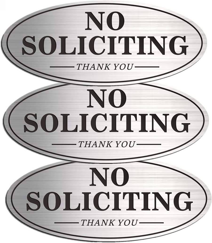 No Soliciting Sign for House Door - Oval Medium Metal for Business Office Wall - Waterproof Aluminum with Self-Adhesive for Indoor Outdoor (3 Pack, Silver 7.0