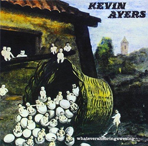 CD : KEVIN AYERS - Whatevershebringswesing