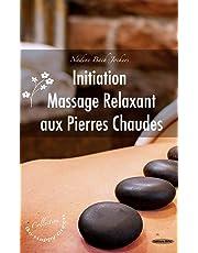 Initiation au massage relaxant aux pierres chaudes
