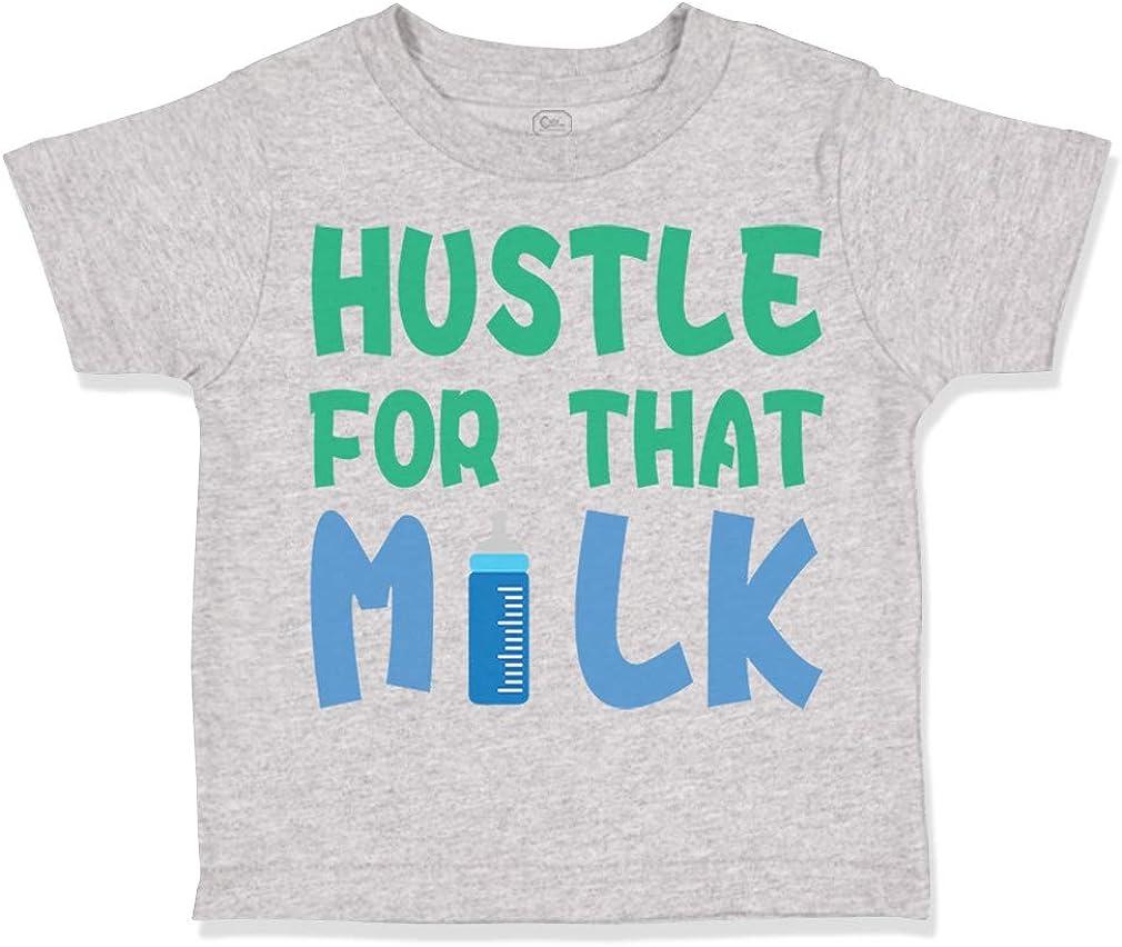 Custom Toddler T-Shirt Hustle for That Milk Funny Humor Boy /& Girl Clothes