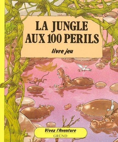 La Jungle aux 100 périls por Patrick Burston