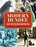 Modern Dundee, Andrew Murray Scott, 1859835252