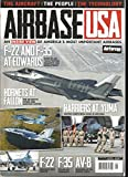 AIRBASE USA MAGAZINE, THE AIRCRAFT* THE PEOPLE * THE TECHNOLOGY ISSUE, 2013