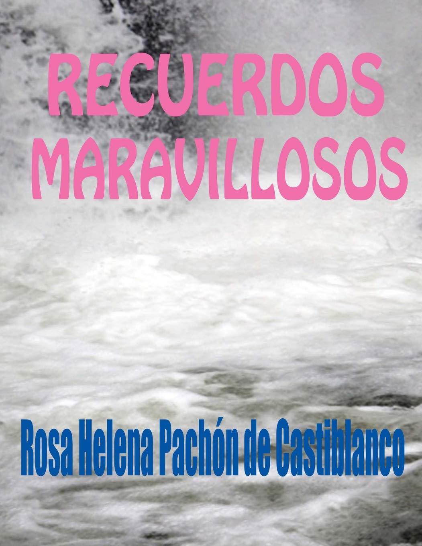 Recuerdos Maravillosos (Spanish Edition) pdf epub