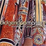 Didgeridoo Mania 2: Goin Walkabout by David Corter (2003-05-03)