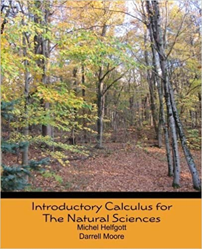 Book Introductory Calculus for the Natural Sciences by Michel Helfgott (2011-08-05)