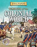 A Timeline of the Colonial World, Charlie Samuels, 1433934957