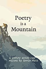 Poetry is a Mountain Paperback