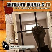 Der Arrest (Sherlock Holmes & Co 15) | Thomas Tippner