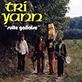 Suite Gallaise by Tri Yann (2003-05-05)