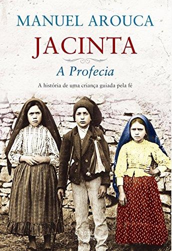 Jacinta – A Profecia