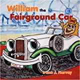 William the Fairground Car, Irene J. Harvey, 1606932101